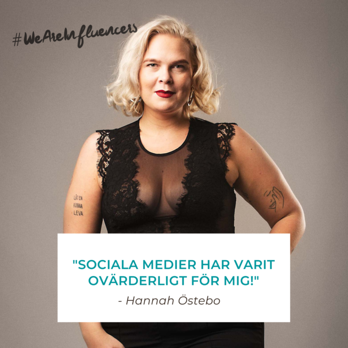 We Are Influencers - Hannah Östebo