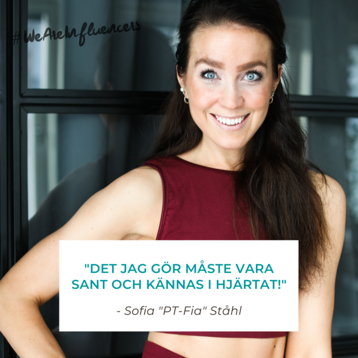 WE ARE INFLUENCERS - Sofia Ståhl
