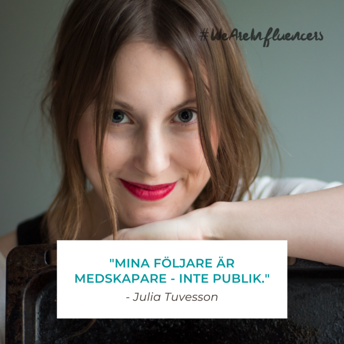 Julia Tuvesson - We Are Influencers